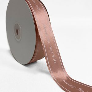 1 inch Always By Your Side Silk Ribbons 1 inch by 50 yards